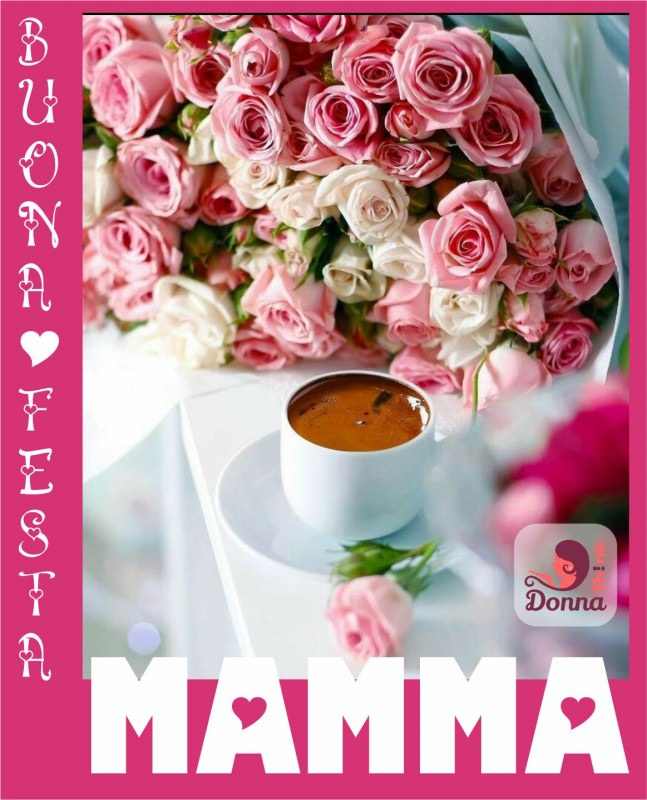 Frasi, poesie e auguri da regalare nel giorno della Festa della mamma.buona festa scritta rose rosa bianche tazza cioccolata piattino ceramica bianca