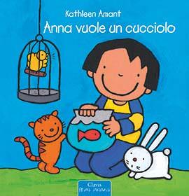 a natale regala un libro libri per infanzia di kathleen amant anna vuole un cucciolo educativi