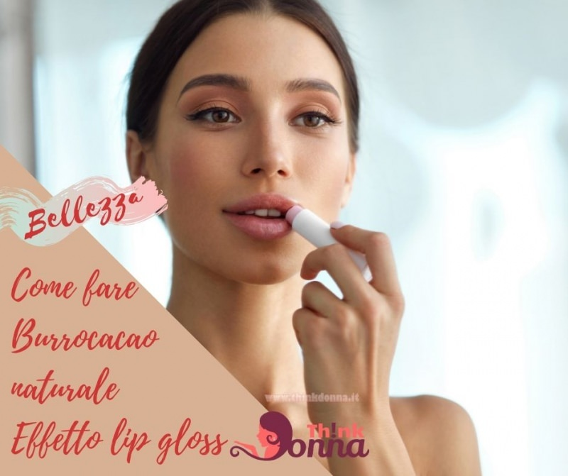 come fare burro cacao naturale effetto lip gloss bella donna occhi e capellimarrone castani