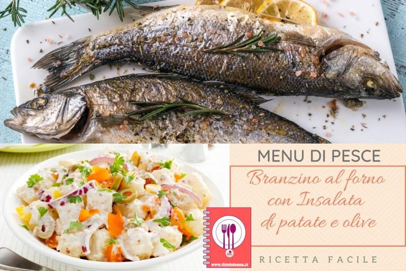 menu di pasqua pesce branzino contorno insalata di patate e olive