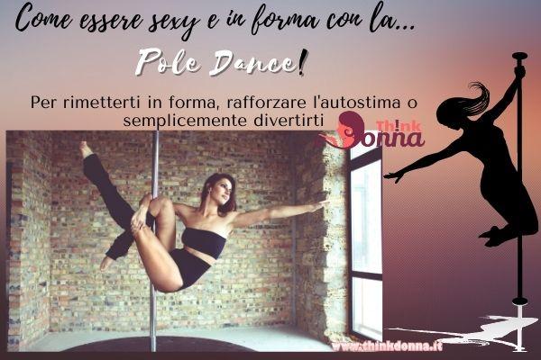 pole dance essere in forma donna esercizio fisico palo