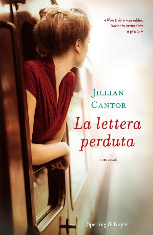 copertina libro La lettera perduta di Jillian Cantor, Sperling & Kupfer 27 gennaio, Giorno della Memoria, libri per non dimenticare la Shoah   Biblioteca delle Donne
