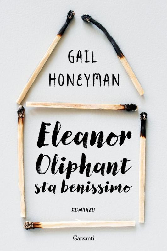 copertina libro Eleanor Oliphant sta benissimo romanzo di Gail Honeyman Quale libro leggere sotto l'ombrellone? 10 libri per l'estate 2018