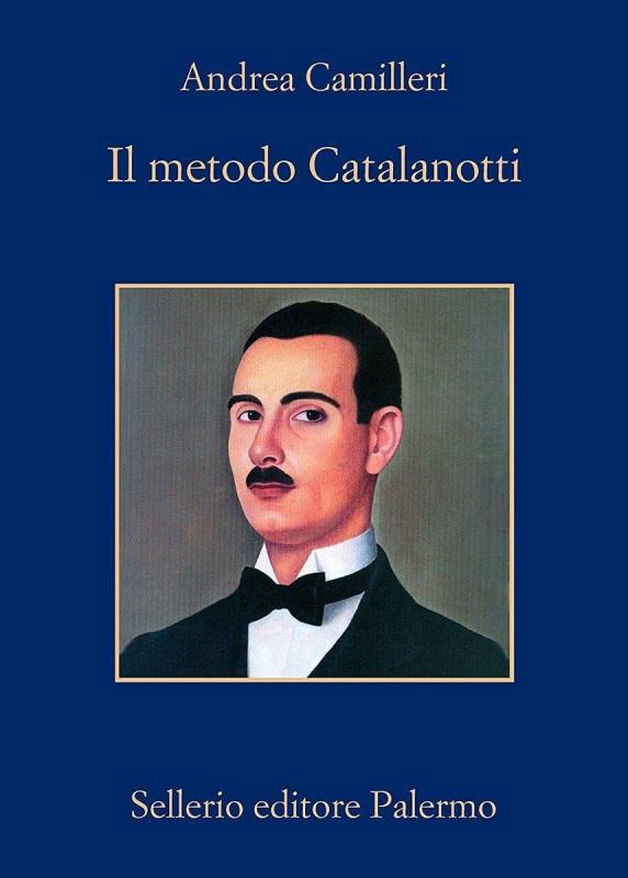 copertina libro Il metodo Catalanotti romanzo di Andrea Camilleri Quale libro leggere sotto l'ombrellone? 10 libri per l'estate 2018