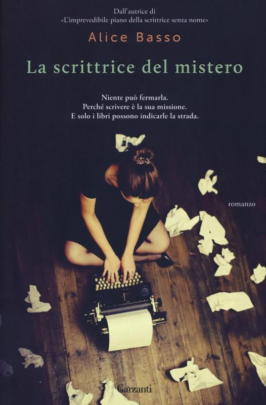 copertina libro La scrittrice del mistero romanzo di Alice Basso Quale libro leggere sotto l'ombrellone? 10 libri per l'estate 2018