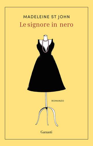 copertina libro romanzo Le signore in nero di Madeleine ST John