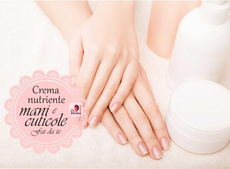 crema nutriente fai da te mani belle perfetta manicure cuticole