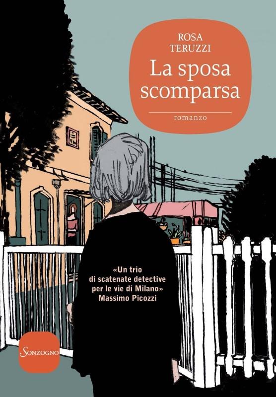 La sposa scomparsa di Rosa Teruzzi | Biblioteca delle Donne copertina libro romanzo giallo