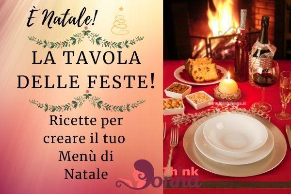 la tavola delle feste è Natale menu ricette panettone fuoco camino tavola apparecchiata