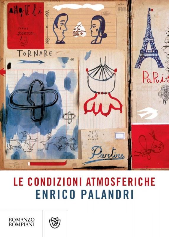 copertina libro romanzo Le condizioni atmosferiche di Enrico Palandri
