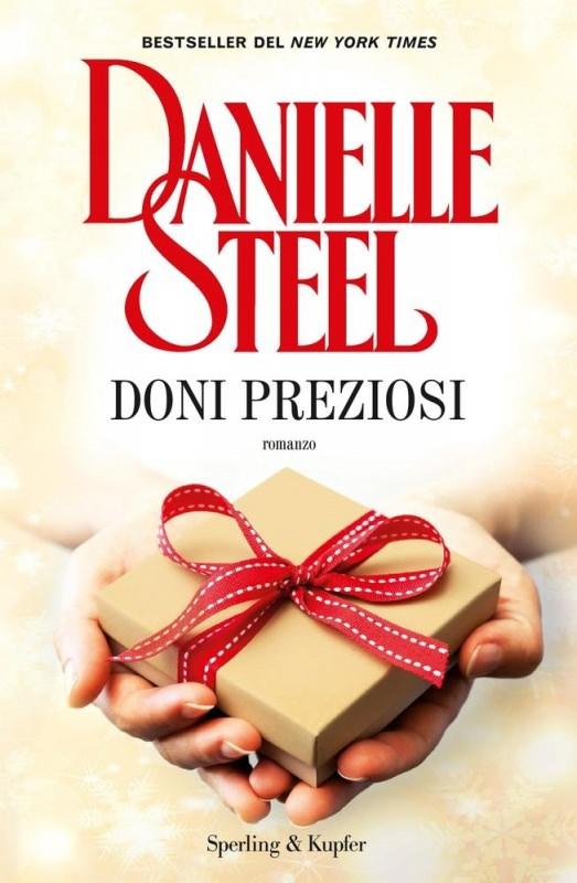 Quale libro regalare a Natale? a lei donna libri copertina doni preziosi di danielle steel