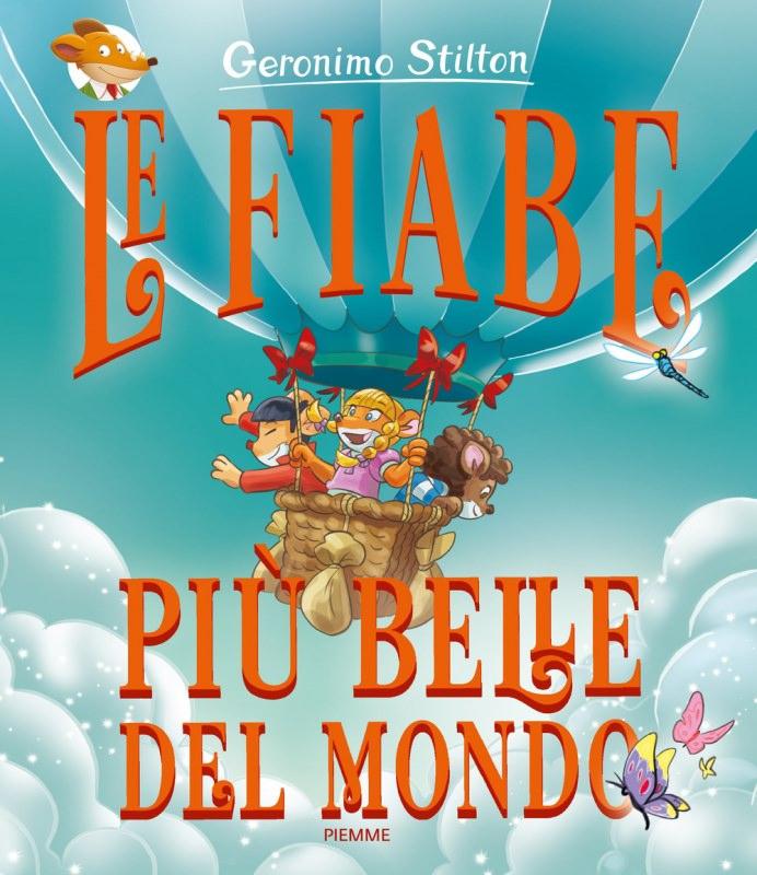 Quale libro regalare a Natale? ai bambini leggere libri copertina le fiabe più belle del mondo geronimo stilton