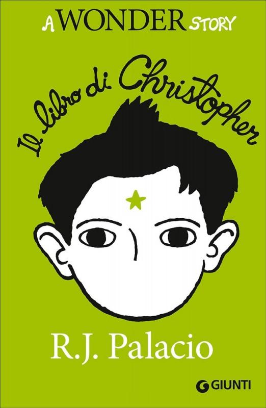 Quale libro regalare a Natale? ai ragazzi libri copertina il libro di christopher. a wonder story