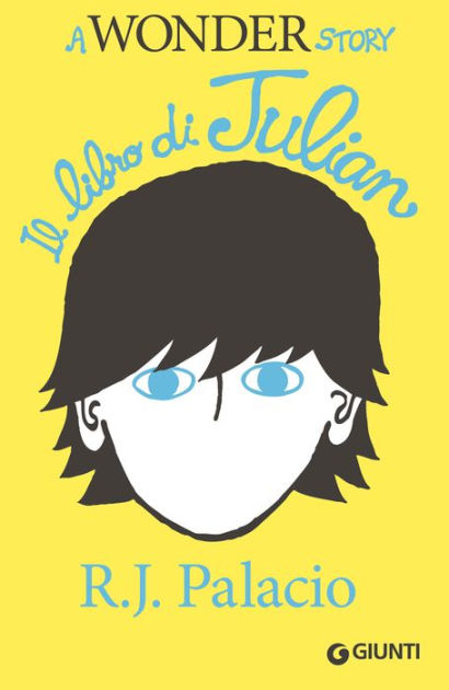 Quale libro regalare a Natale? ai ragazzi leggere libri copertina il libro di julian. a wonder story