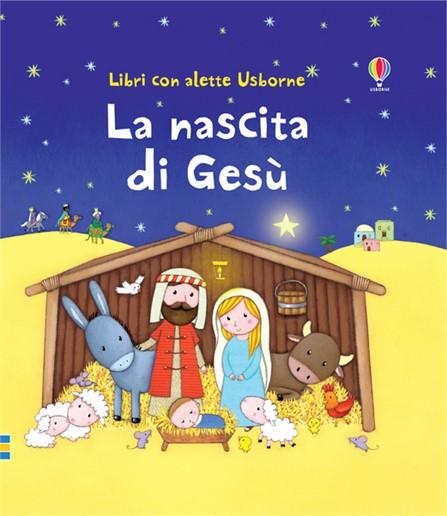A Natale, regala un libro! la nascita di gesù di sam taflin rosalinde bonnet libro con alette cartonato pop up
