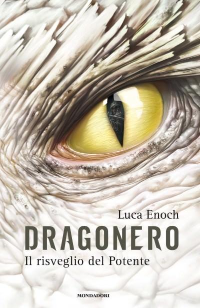 A Natale, regala un libro! genere fantasy il risveglio del potente dragonero di luca enoch copertina regali ragazzi