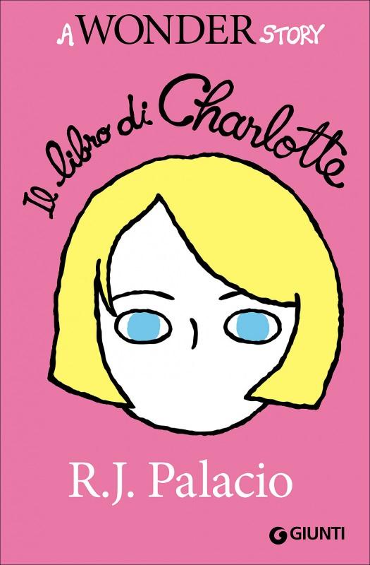 Quale libro regalare a Natale? ai bambini ragazzi ragazze bambine leggere libri copertina il libro di charlotte. a wonder story