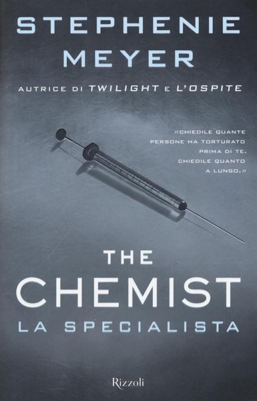 Un libro è sempre un regalo speciale. 10 Libri da regalare a Natale copertina romanzo The chemist. La specialista di Stephenie Meyer