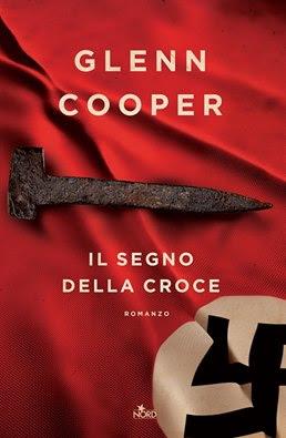 Un libro è sempre un regalo speciale. 10 Libri da regalare a Natale copertina romanzo il segno della croce di glenn cooper