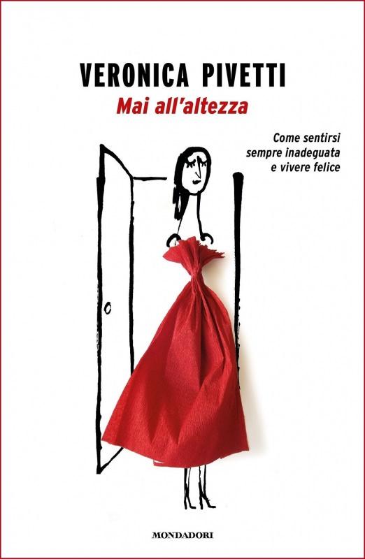 La mia recensione Mai all'altezza di Veronica Pivetti | Biblioteca delle Donne copertina libro trama descrizione