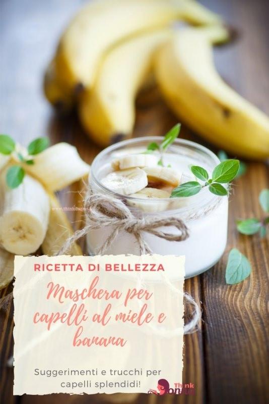 maschera bellezza capelli banane miele consigli ricetta