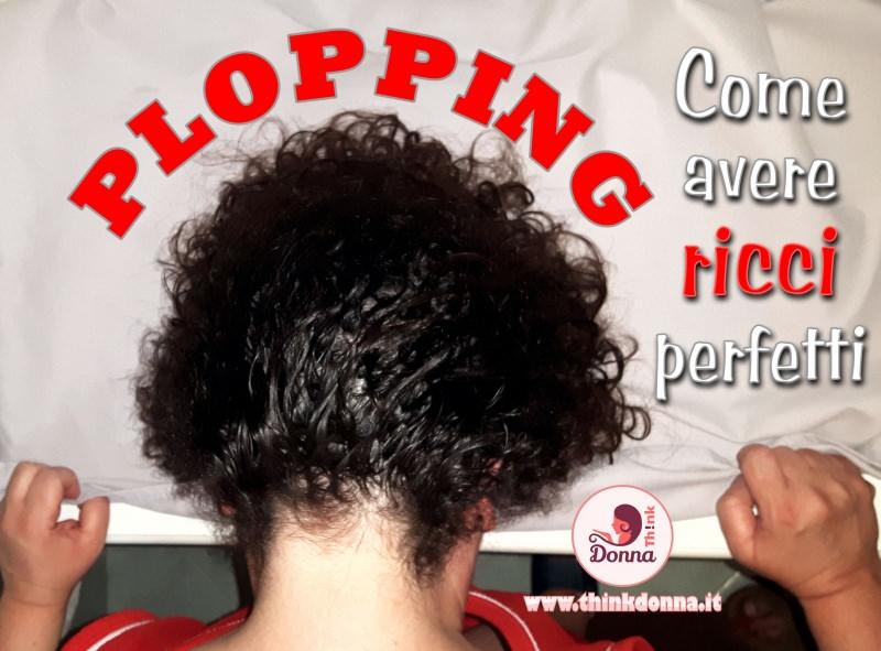 plopping capelli ricci perfetti