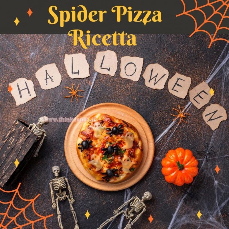 spider pizza ricetta halloween ragni ragnatele